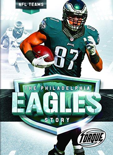 The Philadelphia Eagles Story (NFL Teams)