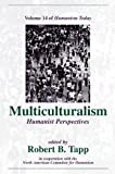 img - for Multiculturalism: Humanist Perspectives (Humanism Today) book / textbook / text book