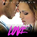 First Comes Love Audiobook by Emily Goodwin Narrated by Philip Alces, Romy Nordlinger