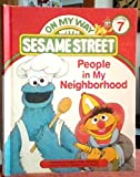 img - for People in my neighborhood: Featuring Jim Henson's Sesame Street Muppets (On my way with Sesame Street) book / textbook / text book