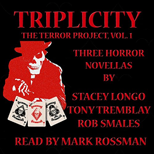Triplicity: The Terror Project, Volume 1