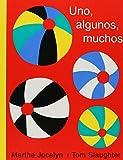 Uno, Algunos, Muchos/One, Some, Many (Spanish Edition)