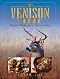 The Venison Cookbook, Kate Fiduccia, 1616084561