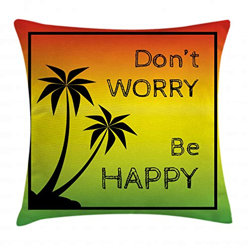 Ambesonne Rasta Throw Pillow Cushion Cover, Dont Worry Be Happy Music Words of Iconic Singer Palms Ombre Colors, Decorative Square Accent Pillow Case, 16