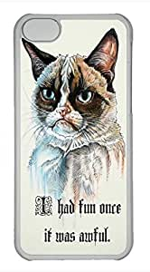 iPhone 5c case, Cute I Had Fun Once It Was Awful Cat iPhone 5c Cover, iPhone 5c Cases, Hard Clear iPhone 5c Covers