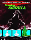 Drawing Godzilla (Drawing Movie Monsters Step-by-Step)