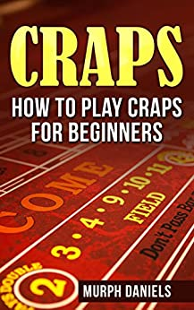 Craps for beginners | Euro Palace Casino Blog