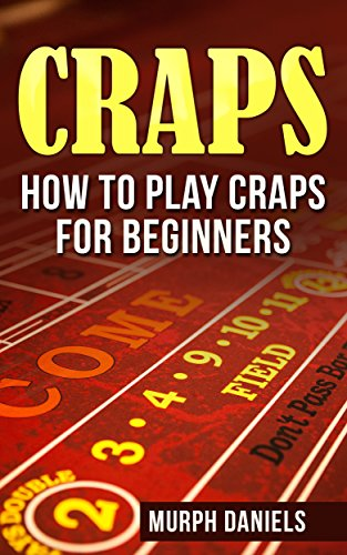 ?PORTABLE? CRAPS: How To Play Craps For Beginners (craps, How To Win At Craps, How To Play Craps, Poker, Casino Gambling,). August service tasas Build Hotel Formatos abrir