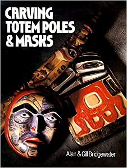 Carving Totem Poles & Masks by Gill Bridgewater (16-Apr-1992)