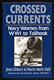 Book cover for Crossed Currents: Navy Women from Wwi to Tailhook