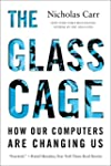 The Glass Cage: How Our Computers Are...