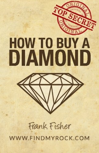 Top Secret: How to Buy a Diamond