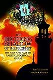 The Receding Shadow of the Prophet, Ray Takeyh and Nikolas K. Gvosdev, 0275976289