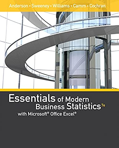 Essentials of Modern Business Statistics with Microsoft Office Excel (with XLSTAT Education Edition Printed Access (Modern Business Statistics)