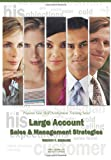 Large Account Sales and Management Strategies, Timothy F. Bednarz, 1882181948
