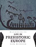 img - for Handbook to Life in Prehistoric Europe 1st edition by McIntosh, Jane (2009) Paperback book / textbook / text book