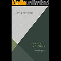 Redimindo a ciência: Uma abordagem teocêntrica