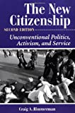 The New Citizenship, Craig A. Rimmerman, 0813398029