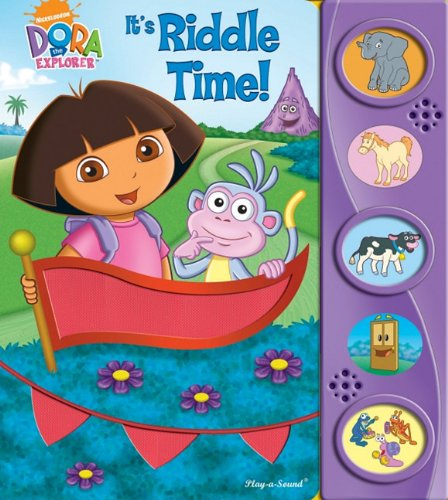 Play-a-Sound: Dora the Explorer, It s Riddle Time! (Dora the Explorer (Publications International))