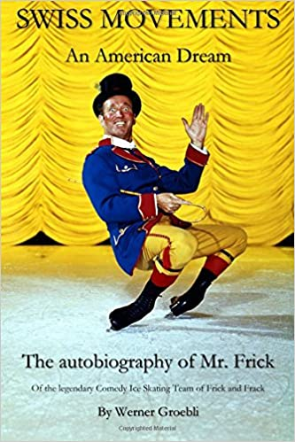 Frick Werner swiss movements an the autobiography of mr frick