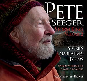 Pete Seeger: Storm King - Volume 2 Performance