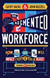 The Augmented Workforce: How Artificial