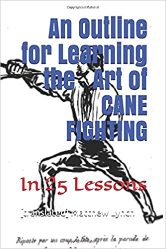 an outline for learning the art of cane fighting in 25 lessons