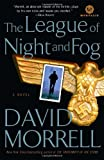 The League of Night and Fog, David Morrell, 0345512227