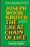 The Great Chain of Life, Joseph Wood Krutch, 0395259436