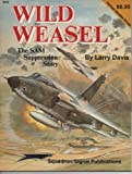 Wild Weasel: The SAM Suppression Story - Vietnam Studies Group series (6042)