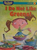 We Read Phonics-I Do Not Like Greens!, Paul Orshoski, 1601153317