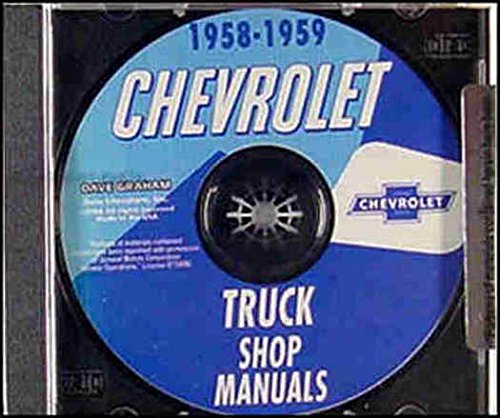 Download FULLY ILLUSTRATED 1958 1959 CHEVROLET TRUCK & PICKUP FACTORY REPAIR SHOP & SERVICE MANUAL On CD - INCLUDES; pickup, panel, platform, suburban, light, medium and heavy duty Conventional, Low Cab Forward, Forward Control, Tandem Axle, Bus pdf
