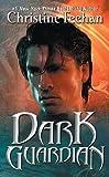 Dark Guardian, Christine Feehan, 006201949X