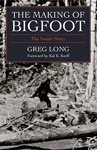 The Making of Bigfoot: The Inside Story