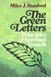 img - for The Green Letters: Principles of Spiritual Growth book / textbook / text book