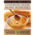 Common Sense Home Remedies Book #3: Head, Throat and Chest