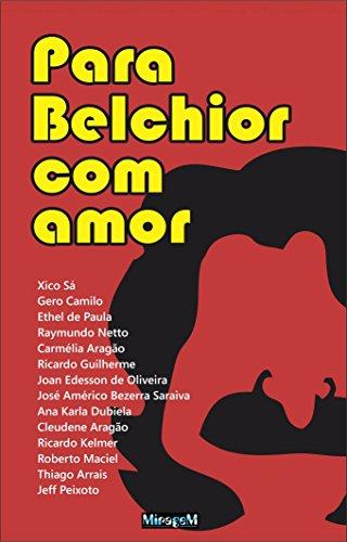 Amazon.com: Para Belchior com Amor (Portuguese Edition ...