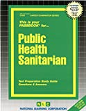 Public Health Sanitarian(Passbooks) (Career Examination Series: C-633)
