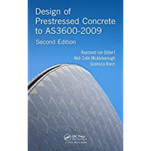Design of Prestressed Concrete to AS3600-2009, Second Edition