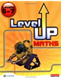 Level Up Maths: Pupil Book: Levels 5-7