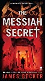The Messiah Secret, James Becker, 0451412982