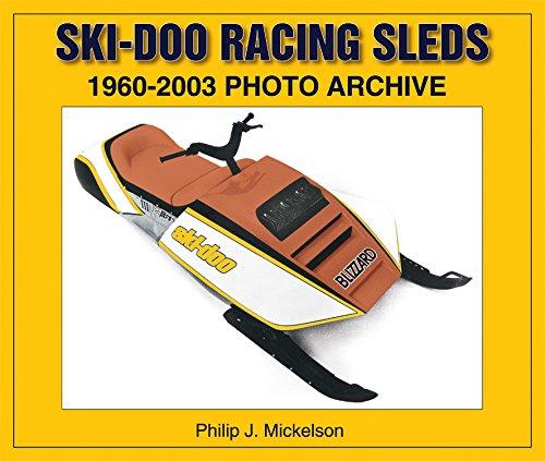 Ski-doo Racing Sleds: 1960-2003 Photo Archive