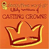 Casting Crowns: Lullaby Renditions