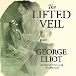The Lifted Veil | George Eliot