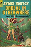Ordeal in Otherwhere, Andre Norton, 0441638198