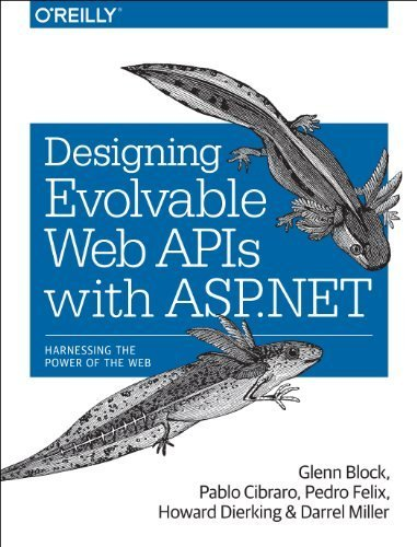 Designing Evolvable Web APIs with ASP.NET by Glenn Block (2014-04-07)