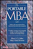 img - for The New Portable MBA: The Top Wisdom Fron the Best University Programs - Complete Coverage from Managing People to Understanding Numbers and Setting Strategy book / textbook / text book