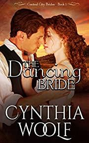 The Dancing Bride (Central City Brides Book 1)