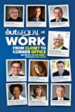 Out and Equal at Work : From Closet to Corner Office, Selisse Berry, 0988189801