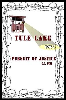 Tule Lake:: 2: Pursuit of Justice by [Lum, C.C.]